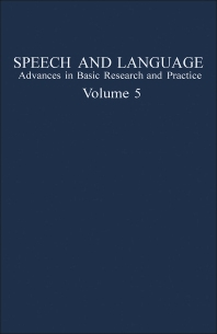Speech and Language - 1st Edition - ISBN: 9780126086058, 9781483219936
