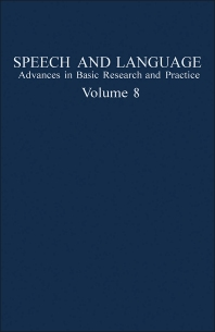Speech and Language - 1st Edition - ISBN: 9780126086089, 9781483219967