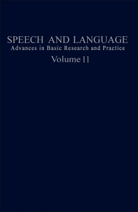 Speech and Language - 1st Edition - ISBN: 9780126086119, 9781483219998
