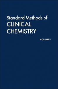 Standard Methods of Clinical Chemistry  - 1st Edition - ISBN: 9780126091014, 9780323160964
