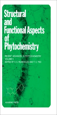 Structural and Functional Aspects of Phytochemistry - 1st Edition - ISBN: 9780126124057, 9781483220017