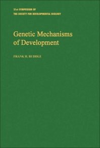 Genetic Mechanisms of Development - 1st Edition - ISBN: 9780126129755, 9781483261997