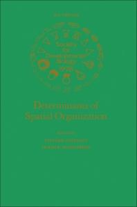 Determinants of Spatial Organization - 1st Edition - ISBN: 9780126129830, 9780323154390