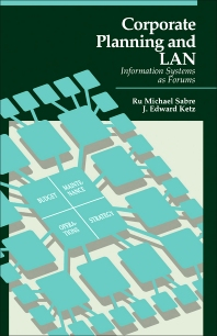 Corporate Planning and LAN - 1st Edition - ISBN: 9780126137309, 9781483261249