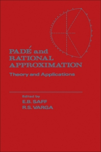 Pade and Rational Approximation - 1st Edition - ISBN: 9780126141504, 9780323147774