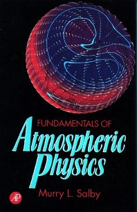 Fundamentals of Atmospheric Physics, 1st Edition,Murry Salby,ISBN9780126151602