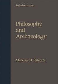 Philosophy and Archaeology - 1st Edition - ISBN: 9780126156508, 9781483295770