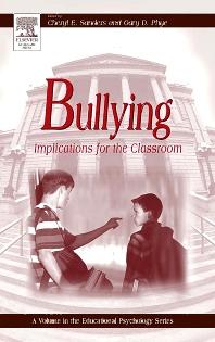 Bullying, 1st Edition,Cheryl Sanders,Gary Phye,Gary Phye,ISBN9780126179552