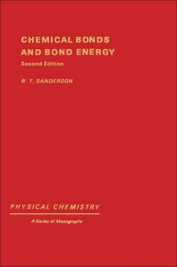 Chemical Bonds and Bonds Energy - 2nd Edition - ISBN: 9780126180602, 9780323161954