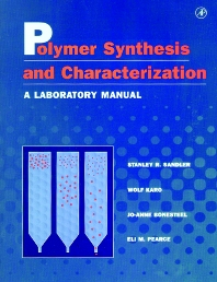 Polymer Synthesis and Characterization - 1st Edition - ISBN: 9780126182408, 9780080539218