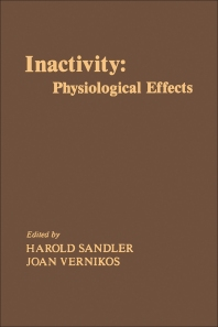 Inactivity: Physiological Effects - 1st Edition - ISBN: 9780126185102, 9780323159869