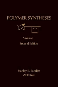 Polymer Synthesis, 2nd Edition,Stanley Sandler,Wolf Karo,ISBN9780126185119