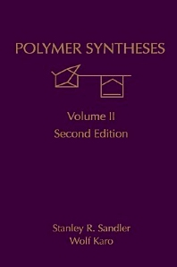 Polymer Syntheses, 2nd Edition,Stanley Sandler,Wolf Karo,ISBN9780126185126