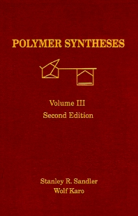 Polymer Synthesis - 2nd Edition - ISBN: 9780126185133, 9780080539201