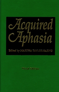 Acquired Aphasia, 3rd Edition,Martha Sarno,ISBN9780126193220