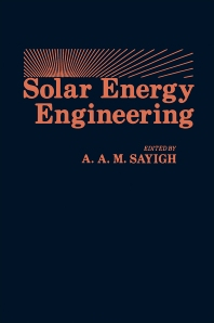 Solar Energy Engineering - 1st Edition - ISBN: 9780126208504, 9780323147095