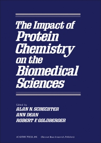 The Impact of Protein Chemistry on the Biomedical Sciences  - 1st Edition - ISBN: 9780126227802, 9780323149891