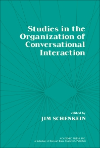 Studies in the Organization of Conversational Interaction - 1st Edition - ISBN: 9780126235500, 9781483272665