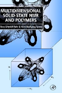 Multidimensional Solid-State NMR and Polymers, 1st Edition,Klaus Schmidt-Rohr,Hans Spiess,ISBN9780126266306