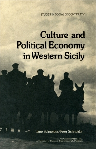 Culture and Political Economy in Western Sicily - 1st Edition - ISBN: 9780126278507, 9781483272689