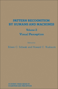 Pattern Recognition by Humans and Machines - 1st Edition - ISBN: 9780126314021, 9781483259611