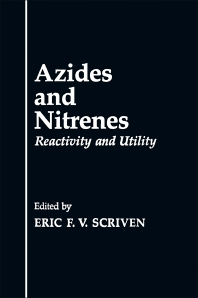 Azides and Nitrenes - 1st Edition - ISBN: 9780126334807, 9780323146234