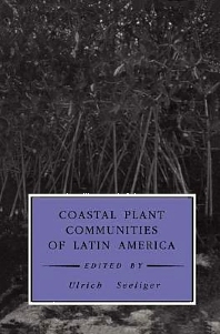 Coastal Plant Communities of Latin America, 1st Edition,Ulrich Seeliger,ISBN9780126345506