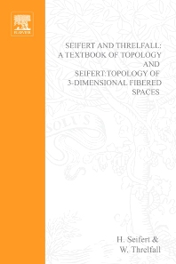 Cover image for Seifert and Threlfall, A Textbook of Topology