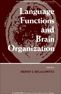 Language Functions and Brain Organization - 1st Edition - ISBN: 9780126356403, 9781483295367