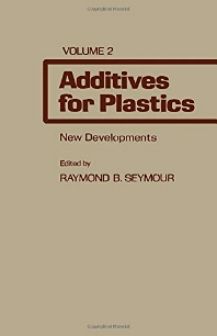 Additives for Plastics - 1st Edition - ISBN: 9780126375022, 9781483257426