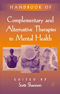 Cover image for Handbook of Complementary and Alternative Therapies in Mental Health