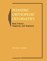 Pediatric Orthopedic Deformities - 1st Edition - ISBN: 9780126386516, 9780080538563