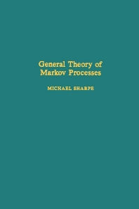 Cover image for General Theory of Markov Processes