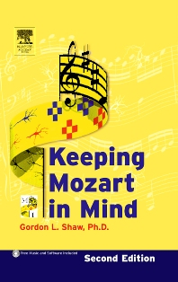 Keeping Mozart in Mind, 2nd Edition,Gordon Shaw,ISBN9780126390612
