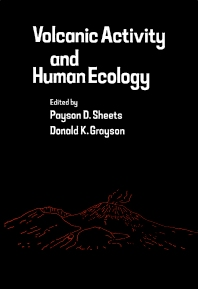 Volcanic Activity and Human Ecology - 1st Edition - ISBN: 9780126391206, 9781483263182