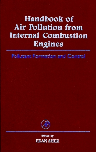 Handbook of Air Pollution from Internal Combustion Engines - 1st Edition - ISBN: 9780126398557, 9780080532752