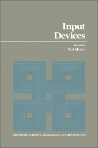 Input Devices - 1st Edition - ISBN: 9780126399707, 9780323156431