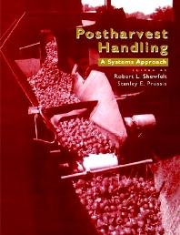 Postharvest Handling, 1st Edition,Robert Shewfelt,Stanley Prussia,Steve Taylor,ISBN9780126399905