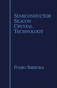 Semiconductor Silicon Crystal Technology - 1st Edition - ISBN: 9780126400458, 9780323150484
