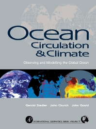 Ocean Circulation and Climate - 1st Edition - ISBN: 9780126413519, 9780080491974