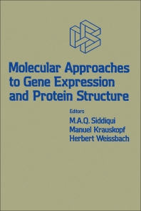 Molecular Approaches to Gene Expression and Protein Structure - 1st Edition - ISBN: 9780126418200, 9780323152761