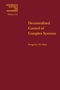 Cover image for Decentralized Control of Complex Systems