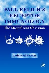 Paul Ehrlich's Receptor Immunology - 1st Edition - ISBN: 9780123992574, 9780080538518