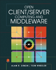 Open Client/Server Computing and Middleware - 1st Edition - ISBN: 9780126438604, 9781483214276