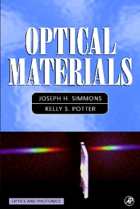 Optical Materials, 1st Edition,Joseph Simmons,Kelly Potter,ISBN9780126441406