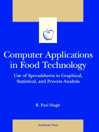 Computer Applications in Food Technology - 1st Edition - ISBN: 9780126463828, 9780080529714