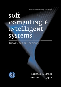 Soft Computing and Intelligent Systems, 1st Edition,Madan Gupta,ISBN9780126464900