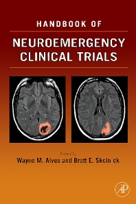 Handbook of Neuroemergency Clinical Trials, 1st Edition,Wayne Alves,Brett Skolnick,ISBN9780126480825