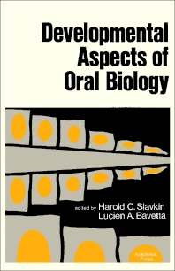 Developmental Aspects of Oral Biology - 1st Edition - ISBN: 9780126483505, 9781483278186