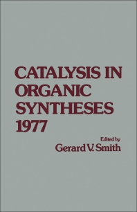 Cover image for Catalysis in Organic syntheses 1977